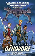 Warhammer Adventures: Les Griffes du Génovore (Warped Galaxies t. 2) (French Edition)