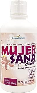 Mujer Sana Tonico / Healthy Woman Tonic - 32 Oz