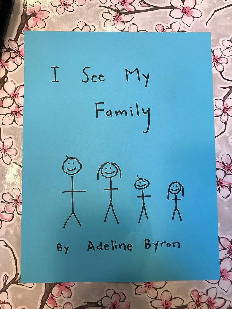 叫ぶ強盗遊びますI See My Family (English Edition)