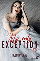 My only exception, tome 1 : Ella Format Kindle
