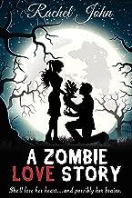 A Zombie Love Story: A Paranormal Parody