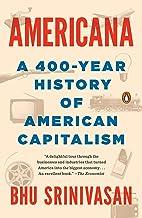 Americana: A 400-Year History of American Capitalism Book PDF