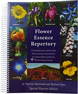 Flower Essence Repertory: A Comprehensive Guide to the Flower Essences researched by Dr. Edward Bach and the Flower Essenc...