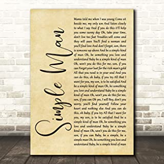 Simple Man Rustic Script Song Lyric Quote Wall Art Gift Print