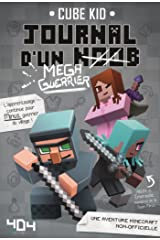 Journal d'un noob (méga guerrier) tome 3 - Minecraft (French Edition) Formato Kindle