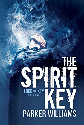 The Spirit Key (Lock and Key Book 1)