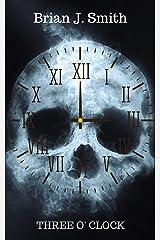 Three O' Clock Kindle Edition