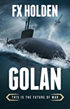 GOLAN: This is the Future of War (Future War) (English Edition)