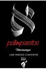 Palimpsestos: Microensayos (Spanish Edition) Kindle Edition