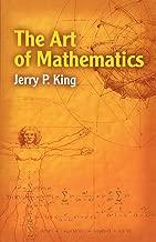 Best the art of mathematics jerry king Reviews