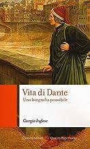 Scaricare Libri Vita di Dante. Una biografia possibile PDF