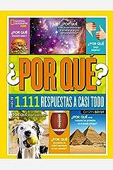 ¿Por qué? Más de 1.111 respuestas a casi todo (NG KIDS) (Spanish Edition) Kindle Edition