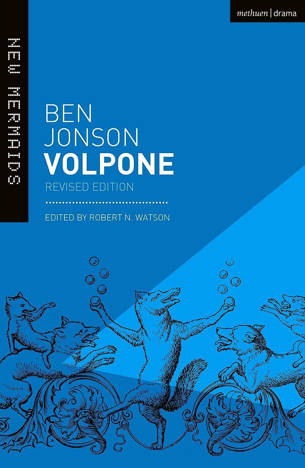 発言する十分危機Volpone: Revised Edition (New Mermaids) (English Edition)