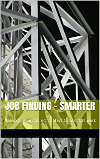 Job finding - SMARTER: Networking and direct contact tactics that work