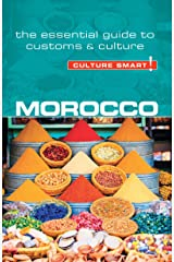 Morocco - Culture Smart!: The Essential Guide to Customs & Culture Kindle Edition