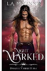 Night Marked: The Darkfell Vampire Clan: 1 Kindle Edition