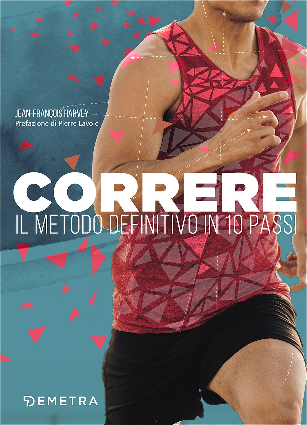 Download Correre. Il Metodo Definitivo In 10 Passi 