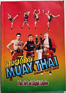 Muay Thai: The Art of Eight Limbs