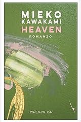 Heaven: Romanzo (Italian Edition) Format Kindle