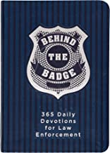 Behind the Badge: 365 Daily Devotions for Law Enforcement (Imitation Leather) – Motivational Devotions for Police Officers or Those Working in Law Enforcement, Perfect Gift for Family and Friends