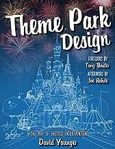 Theme Park Design & The Art of Themed Entertainment