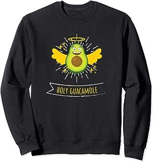 Holy Guacamole Funny Fun Avocado Lover Design  Sweatshirt
