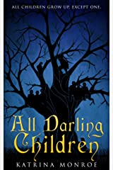 All Darling Children Kindle Edition