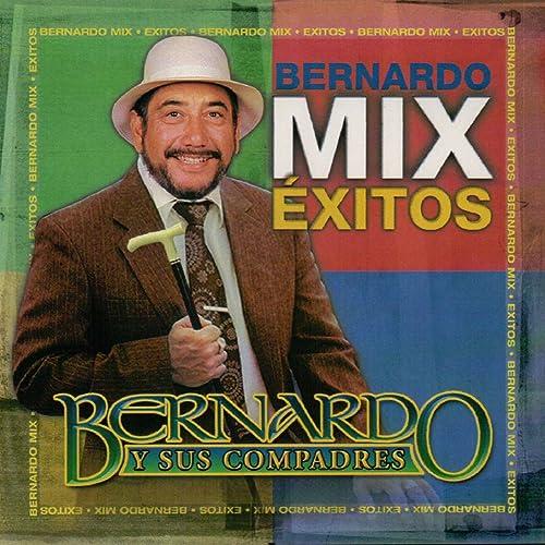 Bernardo Mix Exitos