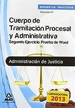Cuerpo de Tramitación Procesal y Administrativa de la Administración de Justicia. Supuestos Prácticos.  Segundo ejercicio. Prueba de Word (T.L. Justicia 2013 (mad))