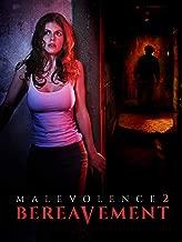 Malevolence 2: Bereavement