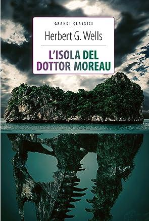 Lisola del dottor Moreau + La macchina del tempo: Ediz. integrali (Grandi classici)