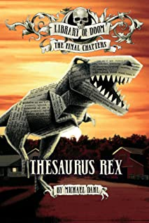 Thesaurus Rex (Library of Doom: The Final Chapters)