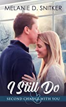 I Still Do (Second Chance with You Book 5)
