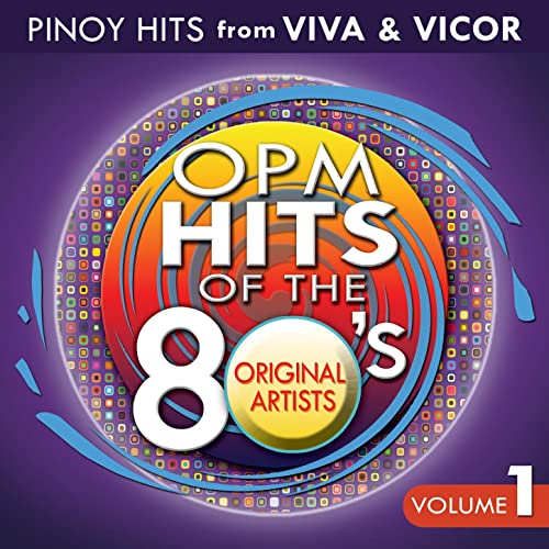 OPM Hits of the 80's Vol  1 [Clean] by Various artists on