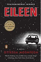 Eileen: A Novel Kindle Edition