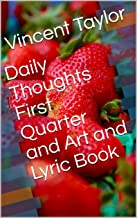 Daily Thoughts First Quarter and Art and Lyric Book