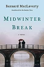 Midwinter Break: A Novel