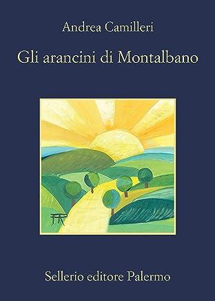 Gli arancini di Montalbano (Il commissario Montalbano Vol. 29)