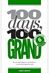 100 Days, 100 Grand: Part 6 - The Letter Kindle Edition
