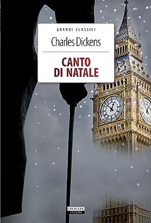 Canto di Natale: Ediz. integrale con immagini originali (Grandi Classici Vol. 11)