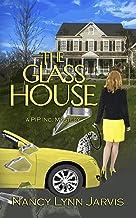 The Glass House: A PIP Inc. Mystery