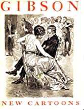 Gibson- New Cartoons; A book of Charles Dana Gibson's drawings by Gibson