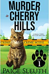 Murder in Cherry Hills: A Small-Town Cat Cozy Mystery (Cozy Cat Caper Mystery Book 1) Kindle Edition