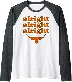 Texas Football | Alright Alright Alright Long Horn Bull Raglan Baseball Tee