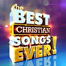 The Best Christian Songs Ever