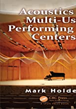 Acoustics of Multi-Use Performing Arts Centers (English Edition)