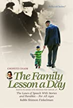 The Family Lesson a Day: The Laws of Speech With Stories and Parable for All Ages