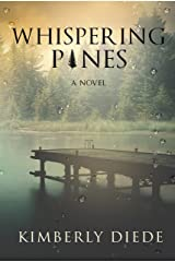 Whispering Pines: A Novel (Celia's Gifts Book 1) Kindle Edition
