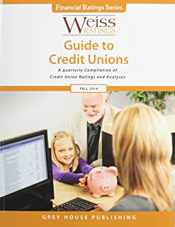 Weiss Ratings Guide to Credit Unions