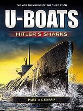 U-Boats - Hitler's Sharks - Part 1: Genesis